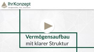 Video zum Vermögensaufbau 2 - Vermögensaufbau mit klarer Struktur